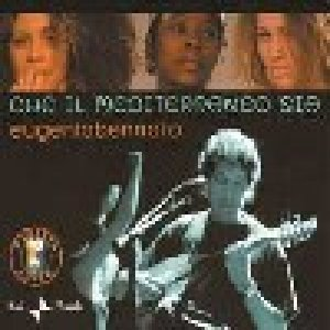 album Che il Mediterraneo sia - Eugenio Bennato
