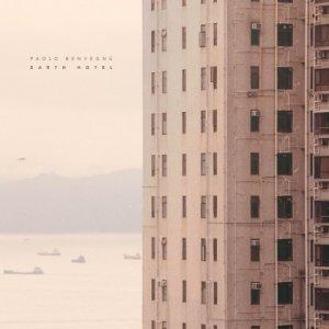 album Earth Hotel - Paolo Benvegnù