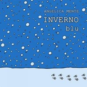album INVERNO Blu - Angelica Mente