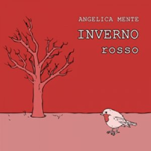 album INVERNO Rosso - Angelica Mente