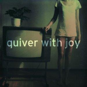 album Quiver With Joy EP - Quiver With Joy