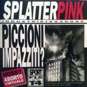 album Industrie jazzcore - Splatterpink