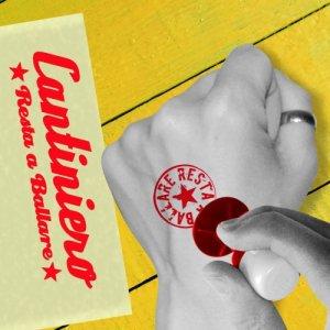 album Resta a Ballare - Cantiniero