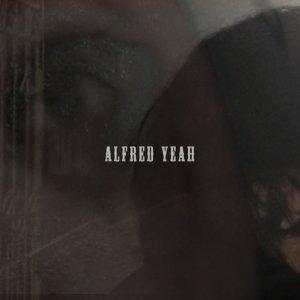 album Alfred Yeah - Alfred Yeah