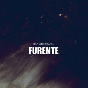 album Furente - Sula Ventrebianco