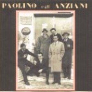 album s/t - Paolino e gli Anziani