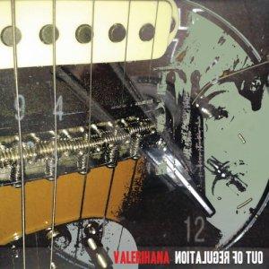 album Out Of Regulation - Valerihana