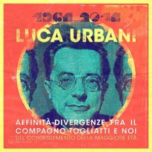 album Affinità-divergenze fra il compagno Togliatti... - Luca Urbani