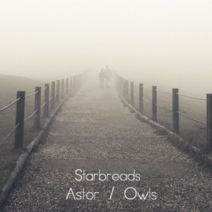 album Astor/Owls EP - Starbreads