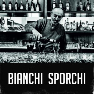 album Bianchi Sporchi - Bianchi Sporchi