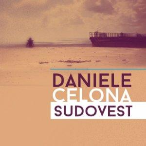 album Sud Ovest (singolo) - Daniele Celona