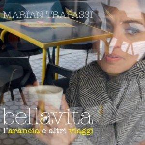album Bellavita - L'arancia e altri viaggi - Marian Trapassi