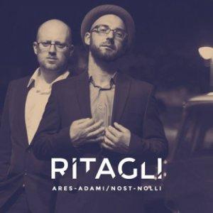 album RITAGLI - Ares Adami / Nost Nolli