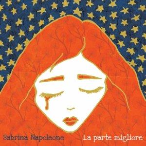 album La Parte Migliore - Sabrina Napoleone
