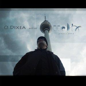 album O.DIXEA - Best of Ottodix 2003>2013 - Ottodix