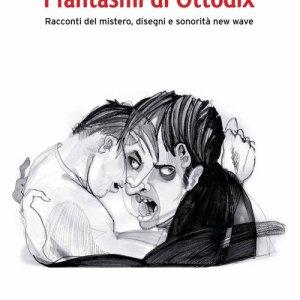 album I Fantasmi Di Ottodix (libro) - Ottodix