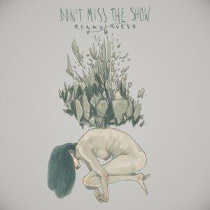 album Don't miss the show - Mirko Russo