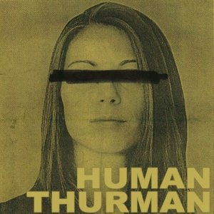 album human thurman ep - Human Thurman