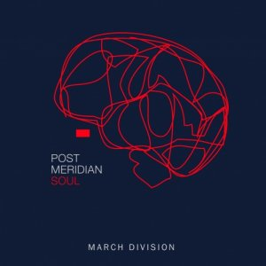 album Post Meridian Soul - March Division