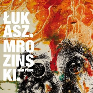 album MAD PRIDE - MROZINSKI