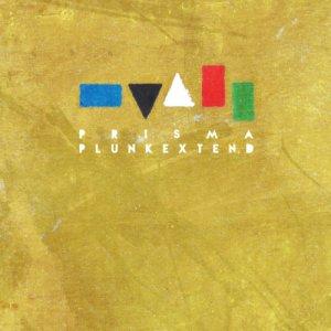 album Prisma - Plunk Extend