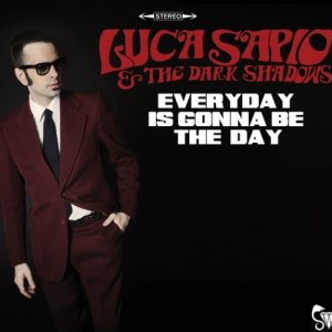 album EVERYDAY IS GONNA BE THE DAY - Luca Sapio