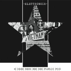 album E Che Non Se Ne Parli Più - Elettronoir