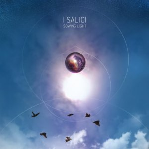album SOWING LIGHT - ...I SALICI