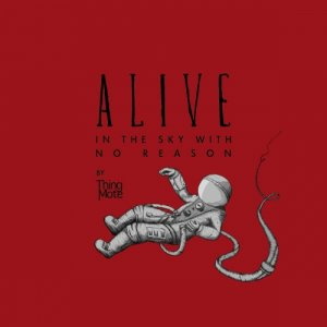album Alive in the Sky with No Reason - Thing Mote
