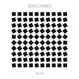 album Square - Dead CanDies