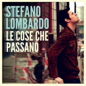 album Le cose che passano - Stefano Lombardo