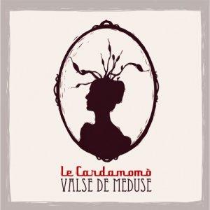 album Valse de Meduse - Le Cardamomò