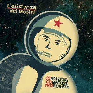album COndizioni COmatose PROrogate - L'esistenza dei Mostri