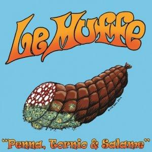 album Penna, Tornio e Salame - Le Muffe