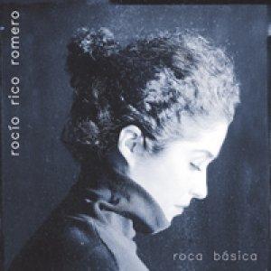 album Roca Básica - Rocío Rico Romero