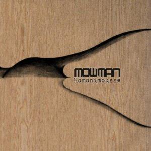 album Homonimousse - mowman