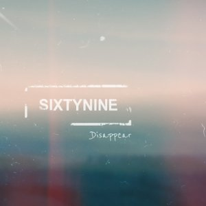 album Disappear - SixtyNine-Project