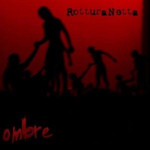 album Ombre - RotturaNetta