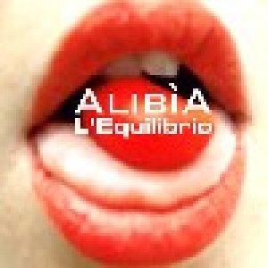 album L'equilibrio (single) - AlibiA