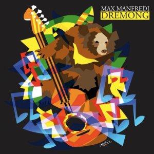 album Dremong - Max Manfredi