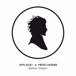 album Applausi a prescindere - Stefano Vergani