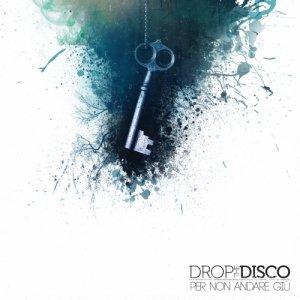 album Per Non Andare Giù - Drop The Disco