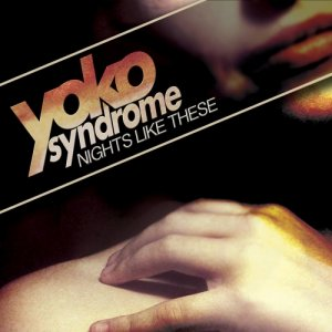 album Nights Like These (LP) - Yoko Syndrome