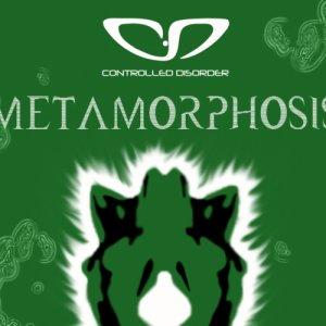 album Metamorphosis - CONTROLLED DISORDER