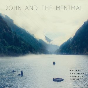 album Maschera - John and the Minimal
