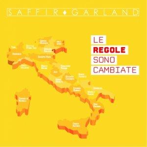 album LE REGOLE SONO CAMBIATE - Saffir Garland