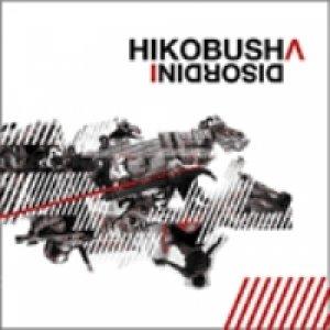 album Disordini - Hikobusha