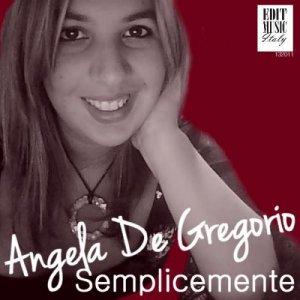 album ''Semplicemente'' - Angela De Gregorio