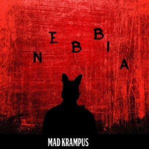 album NEBBIA - Mad Krampus
