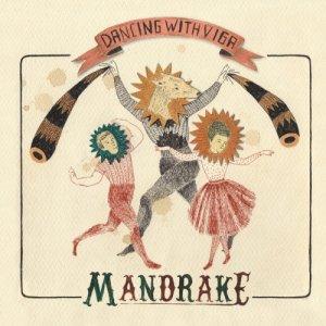 album Dancing With Viga - Mandrake